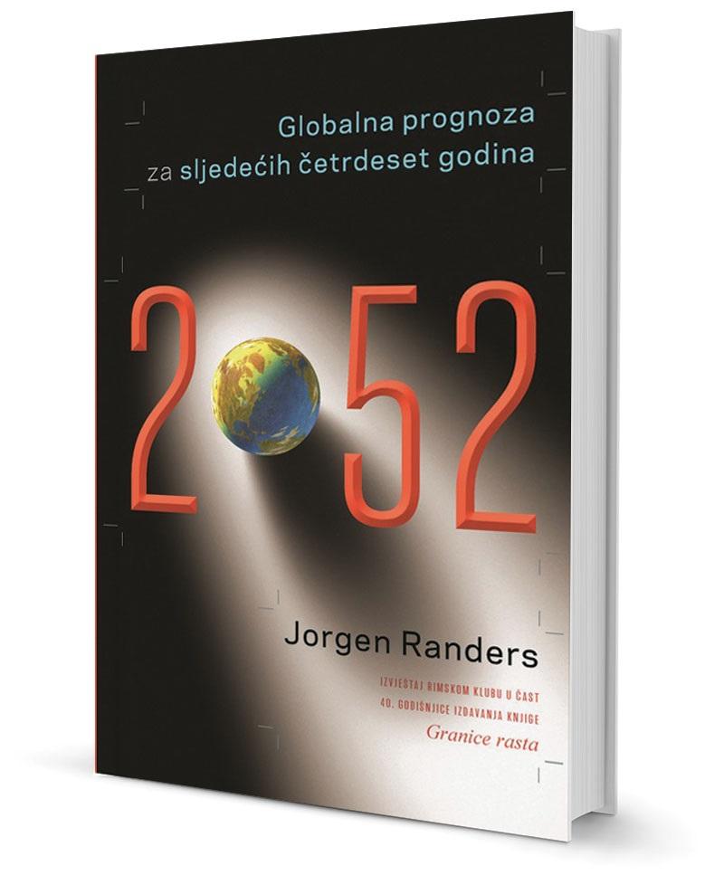 2 0 5 2  globalna  prognoza  za  slijedecih   4 0  godina