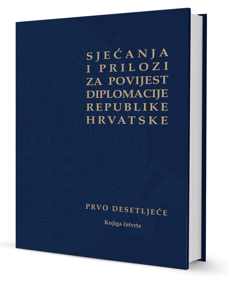Sjecanja  i  prilozi  za  povijest  diplomacije   r h   4